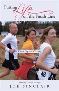 Putting Life on the Finishing Line[1]