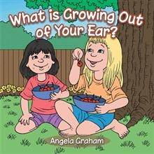 What is Growing Out of Your Ear