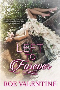 left to forever