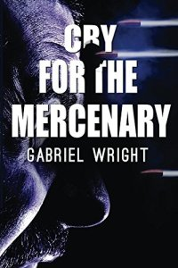 cry-for-the-mercenary-by-gabriel-wright-book-cover