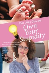own-your-stupidity